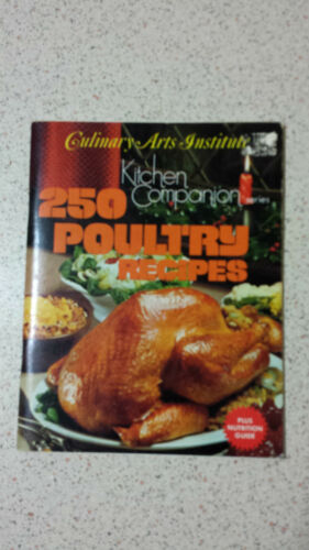 250 POULTRY RECIPES culinary arts institute KITCHEN COMPANION 1964