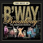 The Best of Broadway: The American Musical by Various Artists (CD, Oct-2004, Decca)