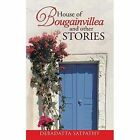 House of Bougainvillea and Other Stories by Debadatta Satpathy (Paperback / softback, 2014)