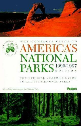 The Complete Guide to America's National Parks 1996-1997: The Official-ExLibrary
