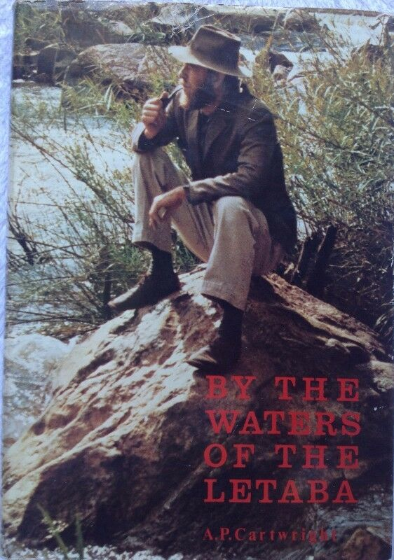 By the Waters of the Letaba - A P Cartwright - Hardcover