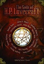 The Gods of HP Lovecraft by Laird Barron, Adam Nevill, Martha Wells and...
