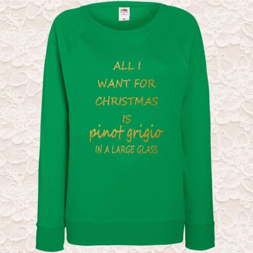 Christmas Ladies Jumpers All I Want For Christmas Is Pinot Grigio Wine Seasonal