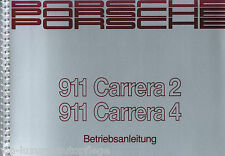 Betriebsanleitung Bedienungsanleitung Porsche 911 Typ 964 Carrera 2/4 C2/C4 NEU