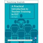 A Practical Introduction to Teacher Training in ELT by John Hughes (Paperback, 2015)