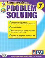 Step-by-step Problem Solving, Grade 7 (singapore Math)