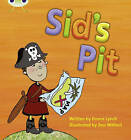 Sid's Pit by Emma Lynch (Paperback, 2010)