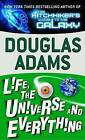 Life, the Universe and Everything by Douglas Adams (Paperback / softback)