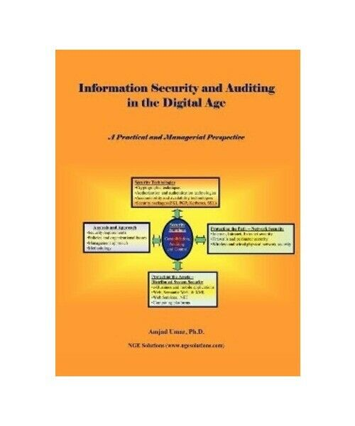 "Amjad Umar "" Information Security and Auditing in the Digital Age """