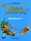 Longman Children's Picture Dictionary: Level 1: Workbook by Pearson Longman (Paperback, 2002)