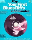 Play Your First Blues Riffs in 60 Minutes by Music Sales Corporation, Pat Conway (Mixed media product, 1998)