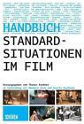 Standardsituationen im Film (2016, Taschenbuch)