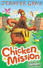 Chicken Mission: Chaos in Cluckbridge by Jennifer Gray (Paperback, 2016)