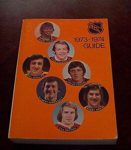 Official NHL Guide 1973-74 Ken Dryden ,Bobby Orr ,Bobby Clarke