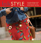 Folk Style: Innovative Designs to Knit Including Sweaters, Hats, Scarves, Gloves, and More by Mags Kandis (Paperback, 2007)
