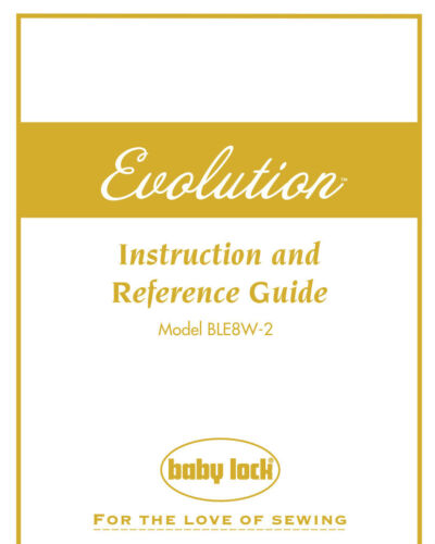 Baby Lock BLE8W-2 EVOLUTION Instructions or Service manuals /& Parts CD