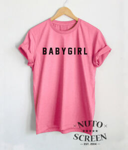 529a63d94 Babygirl T-Shirt Women Funny Baby Girl Shirts Tumblr Pinterest ...