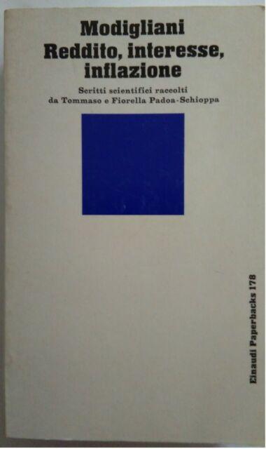 V0637-Modigliani-Reddito, interesse, inflazione. Scritti scientifici