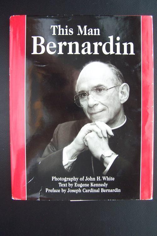 This Man Bernardin by Eugene Kennedy (1996, Hardcover)
