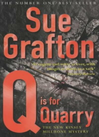 Q is For Quarry By  Sue Grafton. 9780330488334