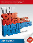 The One Page Business Plan: The Fastest, Easiest Way to Write a Business Plan by Jane Horan (Paperback, 2008)