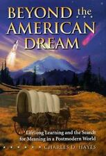 Beyond the American Dream: Lifelong Learning and the Search for Meaning in a