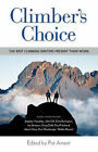 Climber's Choice: The Best Climbing Writers Present Their Work by McGraw-Hill Education - Europe (Paperback, 2003)