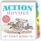 My Favourite Nursery Rhymes Board Book: Action Rhymes by Tony Ross (Board book, 2015)