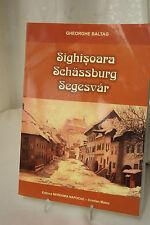 GHEORGHE BALTAG ♛ BUCH Sighisoara Schässburg Segesvár in Rumänisch  mit Widmung