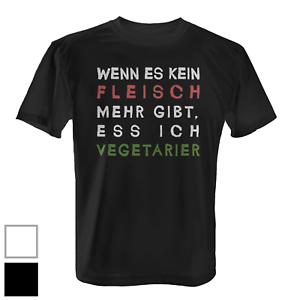 Wenn Es Kein Fleisch Gibt Herren T Shirt Fun Shirt Spruch Vegetarier