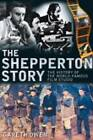 Shepperton Story: The History of the World-Famous Film Studio by Gareth Owen (Paperback, 2009)