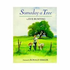 Someday a Tree by Eve Bunting (1996, Picture Book)