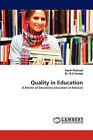 Quality in Education by Saqib Shahzad, R A Farooq (Paperback / softback, 2011)