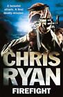 Firefight by Chris Ryan (Paperback, 2011)