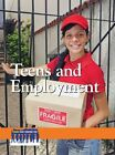 Teens and Employment by Julia Garbus 9780737772418 Hardback 2015
