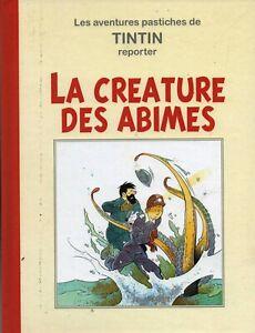 PASTICHE-TINTIN-La-Creature-des-Abimes-Tirage-limite-150-ex-couleurs-cartonne