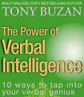 The Power of Verbal Intelligence: 10 ways to tap into your verbal genius by Tony Buzan (Paperback, 2002)