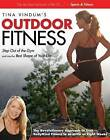 Tina Vindum's Outdoor Fitness: Step Out of the Gym and into the Best Shape of Your Life by Tina Vindum (Paperback, 2009)