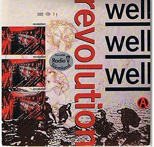 "Well Well Well Revolution (1988)  [7"" Single]"