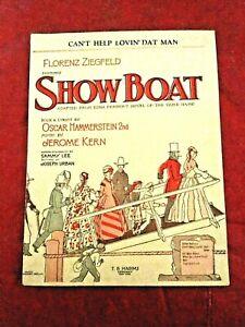 Details about FLORENZ ZIEGFELD SHOW BOAT SHEET MUSIC T B  HARMES CO  1927