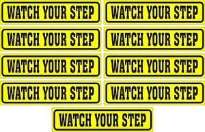LOT-OF-9-GLOSSY-STICKERS-WATCH-YOUR-STEP-FOR-INDOOR-OR-OUTDOOR-USE