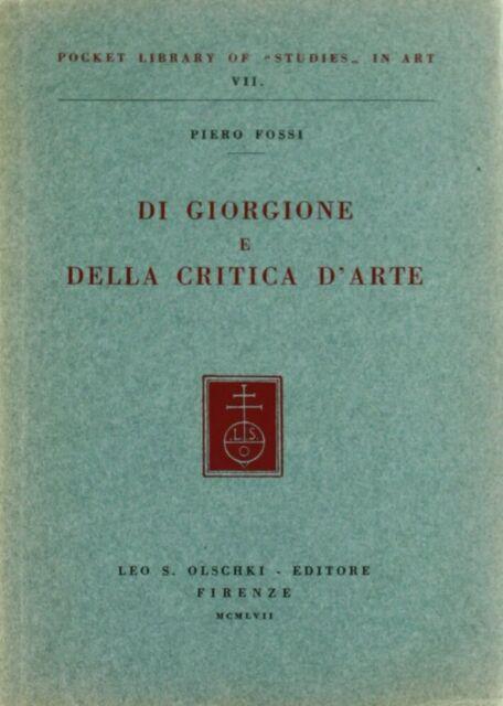 Di Giorgione e della critica d'arte - [Casa Editrice Leo S. Olschki]
