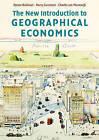The New Introduction to Geographical Economics by Charles van Marrewijk, Harry Garretsen, Steven Brakman (Paperback, 2009)