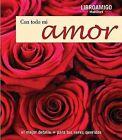 Con Todo Mi Amor by Urano Publishers (Hardback, 2008)