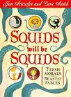 Squids Will be Squids by Jon Scieszka (Hardback, 1998)
