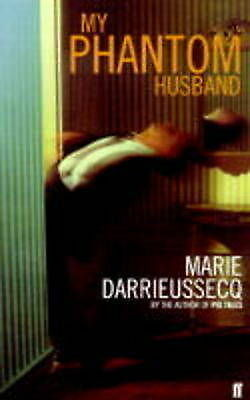 My Phantom Husband, Darrieussecq, Marie, Used; Very Good Book