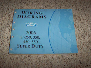 2006 Ford F-550 Electrical Wiring Diagram Manual 6.0L ...