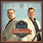 Hall of Fame Bluegrass! [Digipak] by Joe Mullins/Junior Sisk (CD, Oct-2013, Rebel Lion)