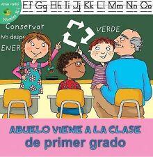 Abuelo Viene a la Clase de Primer Grado (Grandpa Comes to First Grade) by...