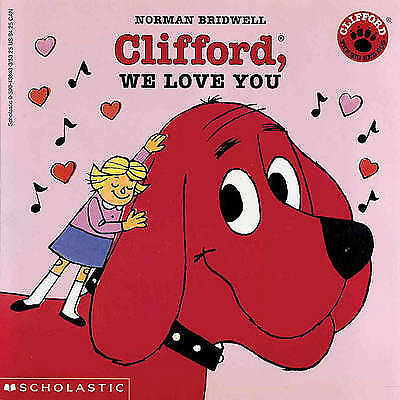 1 of 1 - Clifford, We Love You (Turtleback School & Library Binding Edition) (Clifford th
